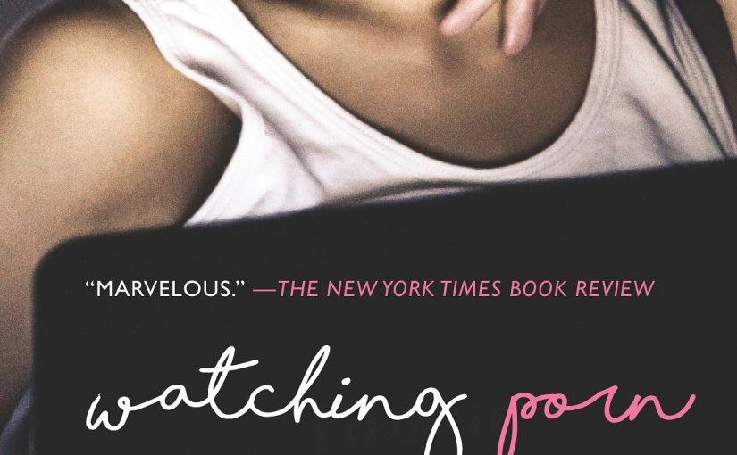 """Lynsey G's Acclaimed Memoir""""Watching Porn""""Now Available in Paperback"""