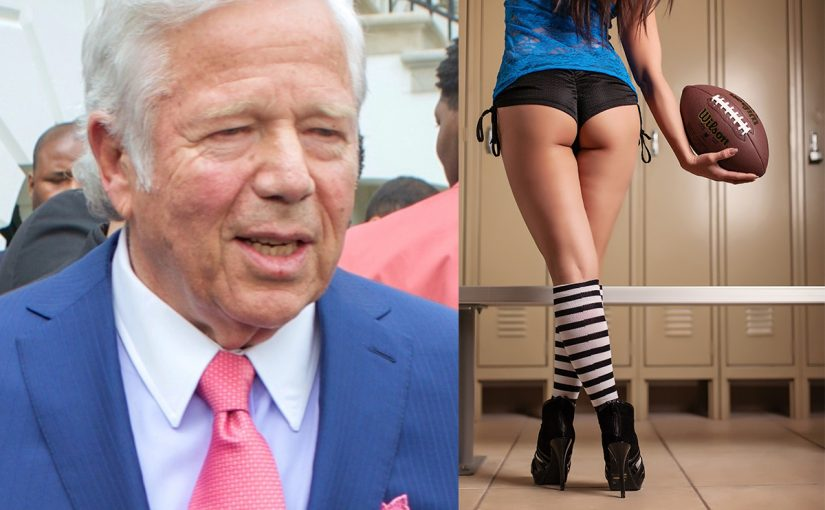 "Legal Brothel to Robert Kraft, NFL Owners: ""The NFL Needs Prostitution Training!"""