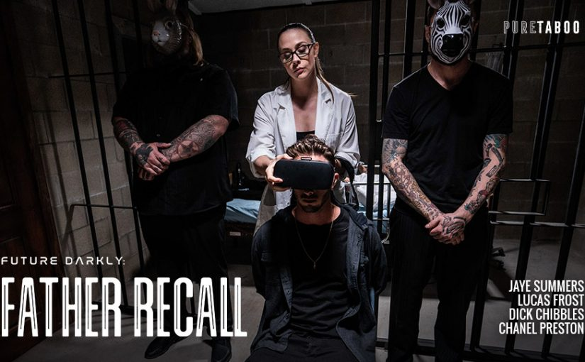 Pure Taboo Goes Back to the Future Darkly for a Mind Transplant in 'Father Recall'