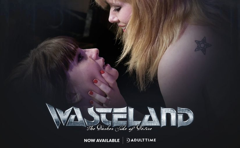 Adult Time Announces Channel Partnership with BDSM/Fetish Studio Wasteland