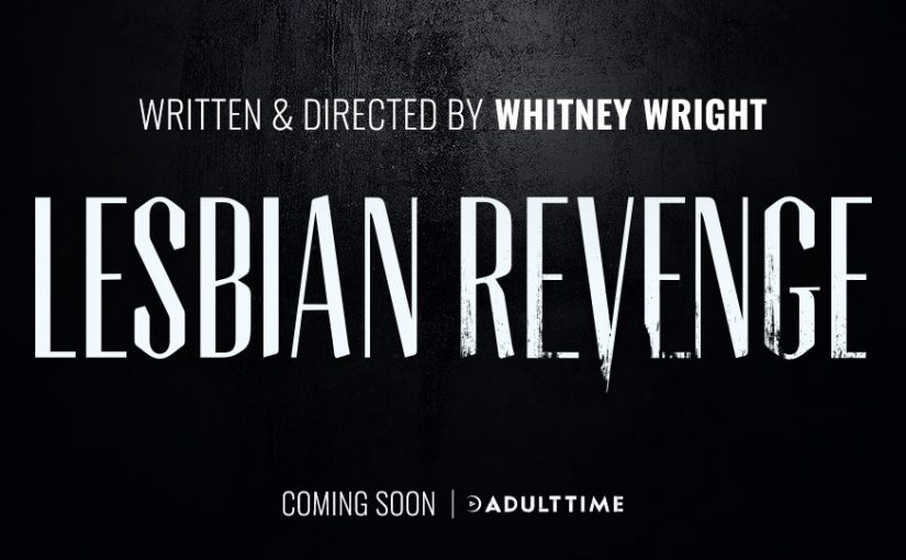 Pure Taboo Recruits Whitney Wright to Write and Direct New Series, Lesbian Revenge