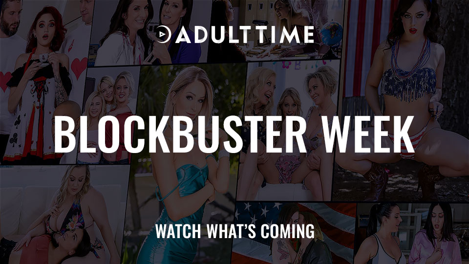 adult time blockbuster week